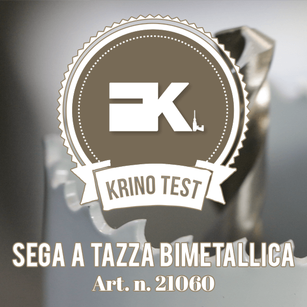 Working test -Sega a tazza bimetallica - Art. 21060