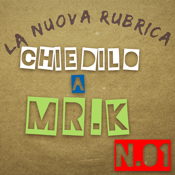 Chiedilo a Mr. K - 01