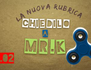 Chiedilo a Mr. K 02